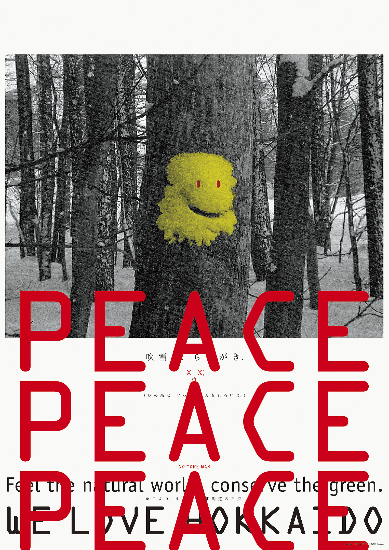 Peace Peace Peace, We Love Hokkaido